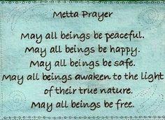 Metta Prayer #Metta #Zen #Lovingkindness