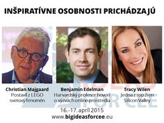Christian Majgaard, Ben Edelman a Tracey Wilen v Bratislave už v apríli 2015 www.bigideasforcee.eu