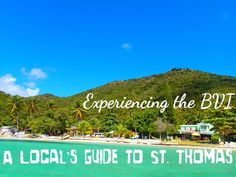 A Local's Guide to St. Thomas: Experiencing the British Virgin Islands #CaribbaConnect
