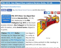 http://pilipinasbasketball.com/news/pba-2015-san-miguel-beer-masters-meralco-bolts-101-85/  PBA 2015: San Miguel Beer masters Meralco Bolts, 101-85 #pilipinasbasketball #PBA2015 #SanMiguelBeermen #MeralcoBolts  PBA 2015 News: San Miguel Beer flattened Meralco Bolts, 101-85, this Wednesday in the PBA Philippine Cup 2015 at the Smart Araneta Coliseum. Alex Cabagnot led the Beermen with 18 markers, while Arwind Santos chipped-in 16 points.