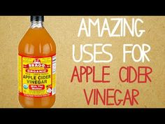 AMAZING Uses for Apple Cider Vinegar
