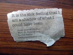 Poem: Shadow from the book No Working Title - a life in progress. This issue is probably the one that haunts me on a daily basis the most.