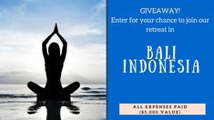 GIVEAWAY: Ultimate Healing Retreat in Bali, Indonesia (all expenses paid – $5,000 value!) #giveaway #retreat