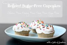 A cupcake with no refined sugar, gluten, egg, soy, or dairy. Perfect for baby, or adults wanting a healthy treat.