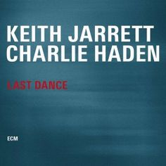 Keith+Jarrett+Charlie+Haden+Last+Dance+2LP+180+Gram+Vinyl+ECM+2399+Audiophile+HQ+Pressing+Pallas+EU+-+Vinyl+Gourmet
