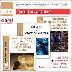 3 Publications « Sécurité des usages numériques » CIGREF-INHESJ | CIGREF