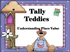$4.00 In Tally Teddies: Understanding Place Value, learners answer questions after participating in activities. Tally Teddies: Understanding Place Value can be used as a class game, in cooperative groups or as a math center.Teddies: Understanding Place Value includes 17 pages of 46 task cards, keys, optional directions for teachers, links to web lessons and printable activities prior to task card use.