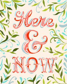 here & now. #typography #type #design