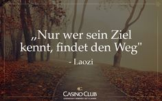 #Zitate #Laozi #CasinoClub
