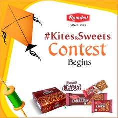#Kites&Sweets  #Contest     1. Share all the updates.    1.Challenge a friend for a patang fight with the hashtag #Kites&Sweets & #Ramdev.    2. Ask your friend to continue the chain and challenge someone else.    3. Post pictures of the celebration with the sweets you enjoyed it with.