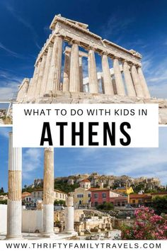 Best Things to do in Athens with Kids - Thrifty Family Travels