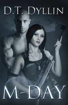 Books ~ Science Fiction Romance | M-Day: (M-Day #1), by D.T. Dyllin