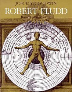 J. Godwin:Robert Fludd-Hermetic Philosopher and Surveyor of Two Worlds. Englisch