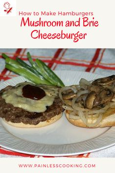 Learn how to make hamburgers and cheeseburgers like my White Castle recipe, fried, broiled and grilled, Asian style and one with mushrooms and onions. Best Sandwich Recipes, How To Make Hamburgers, How To Cook Everything, Mushroom And Onions, Wrap Sandwiches, Suppers, Learn To Cook, Other Recipes, Soup And Salad