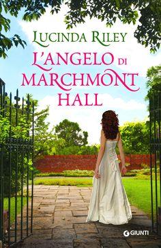 """Lucinda Riley """"L'angelo di Marchmont Hall"""" (Giunti)"""