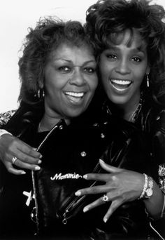 Cissy & Whitney... Mother and daughter! <3