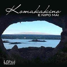 :: ハワイ島ヒロより、ハワイアン・トラディショナル・バンド、コマカキーノ(Komakakino)が3年ぶりのニューシングル『E Nipo Mai』をリリース!…