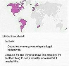 It's not legal in Australia yet but it is in part of Africa?? You guys need to get on it down under <<< trust me we're bldy trying. we almost had it but the law didn't include trans people so we were like 'nah m8'
