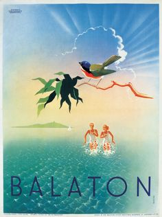 György Konecsni's travel poster, Lake Balaton, Hungary Notice how the water does not go over their thighs. Vintage Travel Posters, Vintage Ads, Budapest, Art Deco Paintings, Travel Cards, Cool Posters, Retro Posters, Jules Verne, Graphic Design Posters