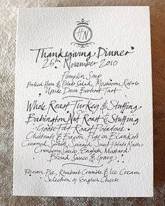 Modern Calligraphed Menu Card For a Thanksgiving wedding, traditional holiday favorites are printed on menus in a not-so-traditional way Thanksgiving Dinner Menu, Thanksgiving Wedding, Thanksgiving 2013, Wedding Menu Cards, Wedding Stationery, Wedding Invitations, Invites, Handmade Invitations, Pretty Things