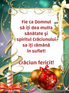 Fie ca Domnul să iți dea multa sănătate și spiritul Crăciunului sa iți rămână în suflet! Christmas Quotes, Christmas Greetings, Christmas And New Year, Christmas Time, Christmas Bulbs, Birthday Wishes, Happy Birthday, Love Images, Christmas Wallpaper
