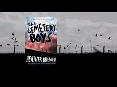 THE CEMETERY BOYS by Heather Brewer - Official Book Trailer