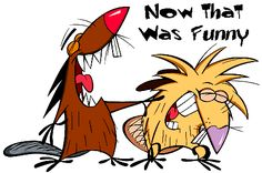 angry beavers!!!! before angry birds was even a thought!