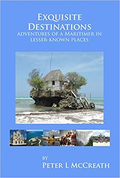 Availability: Exquisite destinations : adventures of a Maritimer in lesser-known places / by Peter L McCreath. Countries Around The World, Around The Worlds, Travel Books, Fiction Writing, Nova Scotia, Continents, Nonfiction, Authors, Growing Up