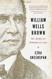 WILLIAM WELLS BROWN by Ezra Greenspan