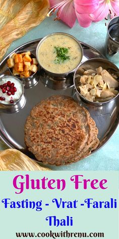Fasting – Vrat – Farali Thali, is also a complete gluten-free thali or a gluten-free meal that is made using all the vrat ingredients and gluten-free flour or food. #vegetarian #vrat #fasting #farali #thali #glutenfree #glutenfreemeal #amaranth #buckwheat #rajgira #paneer #waterchestnut #singhara #yogurt #pomegranate #meal #healthy #balanced #soup #paratha #flatbread #halwa #vrathalwa #vratparatha #vratkadhi #millet Water Chestnut, Free Meal, Gluten Free Flour, Buckwheat, Healthy Fats, Pomegranate, Gluten Free Recipes, Glutenfree, Yogurt