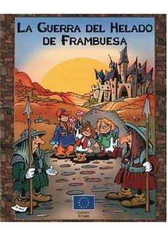 La guerra del helado de frambuesa - Un cómic para gente joven sobre una Europa en paz sin fronteras