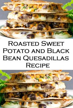 Roasted Sweet Potato and Black Bean Quesadillas Recipe By Chris from Don't Go Bacon My Heart. This recipe is incredibly delicious nd most importantly incredibly Black Bean Quesadilla, Sweet Potato Quesadilla, Quesadilla Recipes, Lunch Recipes, Mexican Food Recipes, Vegetarian Recipes, Dinner Recipes, Healthy Recipes, Sweet Potato Recipes