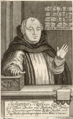 Johann Tetzel (1465 – 11 August 1519) was a German Dominican preacher known for selling indulgences.