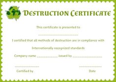 free certificate of destruction template images available online now find various high quality certificate templates and ideas to create your own - Destruction Certificate Template