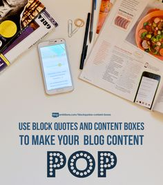 How to use block quotes and content boxes to make your blog content pop!