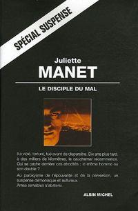 'Le Disciple du Mal' de Juliette Manet
