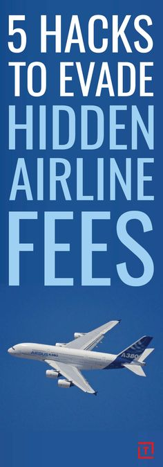 How to Evade 5 Hidden Airline Fees