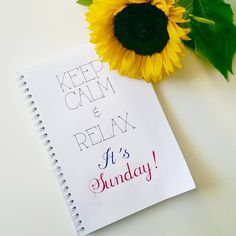 Keep Calm & Relax. It´s Sunday!
