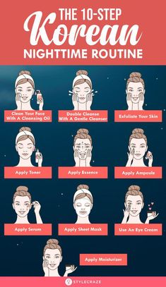 Complete 10 Step Korean Skin Care Routine For Morning And Night - Hautpflege Face Care Routine, Skin Care Routine For 20s, Skin Routine, Night Time Routine, Skin Care Routine Natural, Morning Beauty Routine, Skin Tips, Skin Care Tips, Skin Secrets