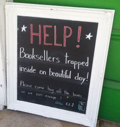 Help!  Booksellers trapped inside on a beautiful day!  The Book Nook, Brenham, TX  April/May 2014