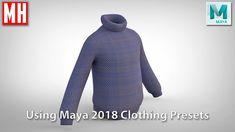 Maya 2018 tutorial : Using CLOTHING presets