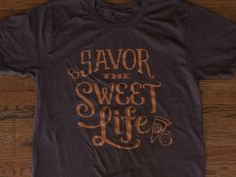 Dribbble - Savor the Sweet Life | Sassafras Bakery T-shirt by Rachel Dangerfield
