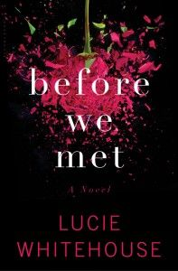 """""""Before We Met"""" by Lucie Whitehouse. Newly married Hannah thinks she knows her husband, Mark, until the night he doesn't arrive home and she realizes nothing is what it seemed. Even when you think you've figured it out, this one is hard to put down. http://www.sparkpeople.com/blog/blog.asp?post=10_books_to_read_in_2014"""