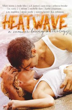 Toot's Book Reviews: Cover Reveal & Book Sale: Heat Wave: A Summer Loving Anthology by Various Authors