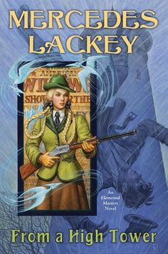 Mercedes Lackey - From a High Tower