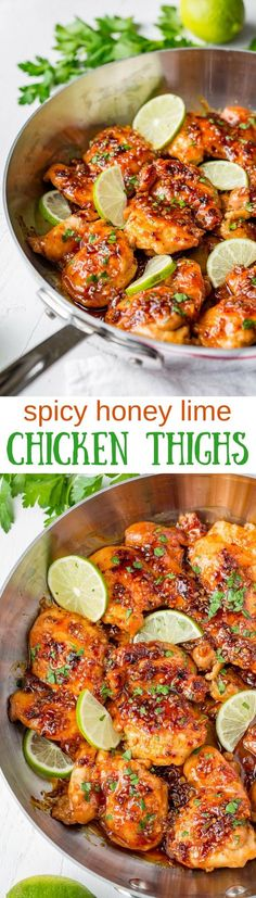 Enjoy this Easy Spicy Honey Lime Chicken Thigh Recipe made with boneless, skinless chicken thighs. The chicken cooks quickly and is finished in a delicious garlic infused sauce that's sticky, sweet and spicy, with a tart citrus tang from the lime juice. We've got so much flavor going on here ... nothing boring about this chicken dinner! #savingroomfordessert #chicken #chickenthighs #srirachachicken #spicychicken #easychicken #skilletchicken #honeylimechicken