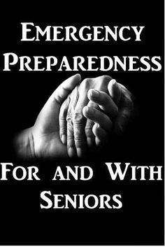 Emergency preparedness for and with seniors