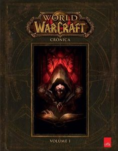 Livro World of Warcraft – Crônica: Volume 1