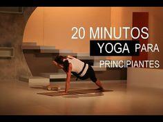 EJERCICIOS EN CASA - 20 MINUTOS DE YOGA EN CASA PARA PRINCIPIANTES - YouTube