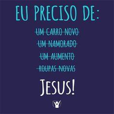 Eu preciso de Jesus #preciso #Jesus #amorreal #Biblia